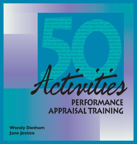 50 Activities for Performance Appraisal Training: Denham, Wendy/ Jestico, Jane