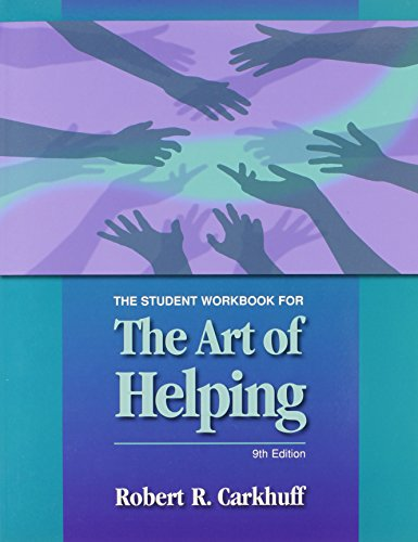 9781599961811: The Student Workbook for The Art of Helping