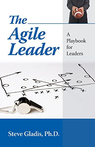 9781599962290: The Agile Leader: A Playbook for Leaders