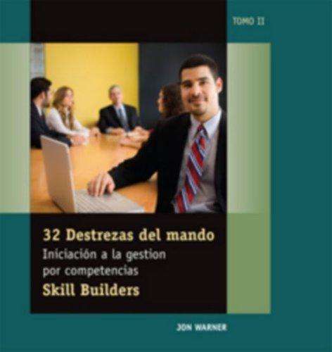 32 Destrezas Del Mando - Tomo II (SkillBuilders) (Spanish Edition) (9781599964836) by Jon Warner