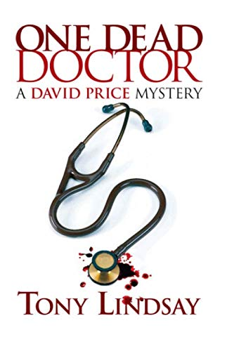 9781599970127: One Dead Doctor (David Price Mystery)