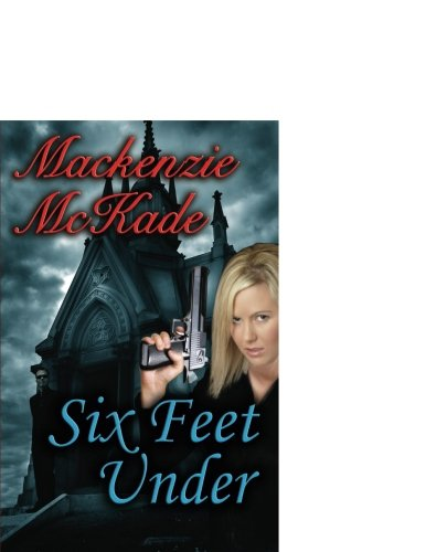 Six Feet Under: MacKenzie McKade