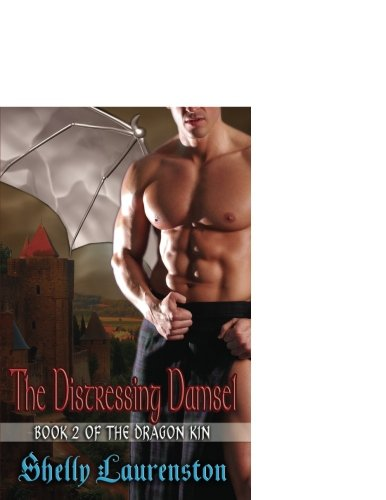 9781599982205: The Distressing Damsel: Book 2 of the Dragon Kin
