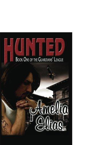 9781599982618: Hunted (Guardians' League, Book 1)