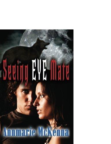 Seeing Eye Mate (Mates, Book 1): McKenna, Annmarie
