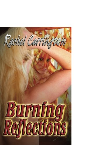 9781599984025: Burning Reflections