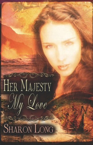 Her Majesty, My Love: Long, Sharon
