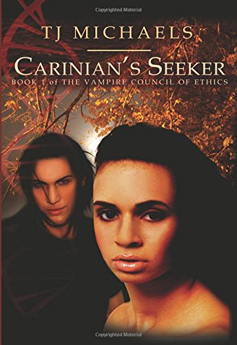 Carinian's Seeker (Vampire Council of Ethics) (1599984296) by Michaels, T J