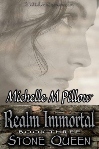 Stone Queen (Realm Immortal): Michelle M Pillow