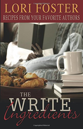 9781599986531: The Write Ingredients: Recipes from Your Favorite Authors