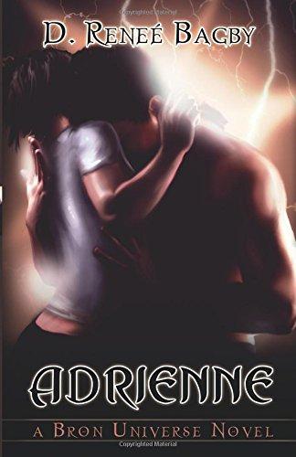 9781599987576: Adrienne (Bron Universe Novel)