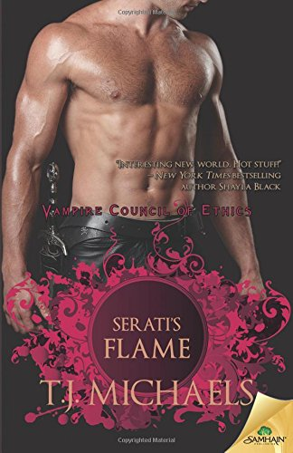 Serati's Flame (Vampire Council of Ethics) (1599988097) by T. J. Michaels