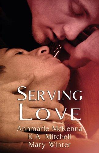 Serving Love: Mitchell, K A,Winter,