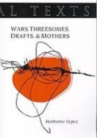 9781600010507: Wars. Threesomes. Drafts. & Mothers