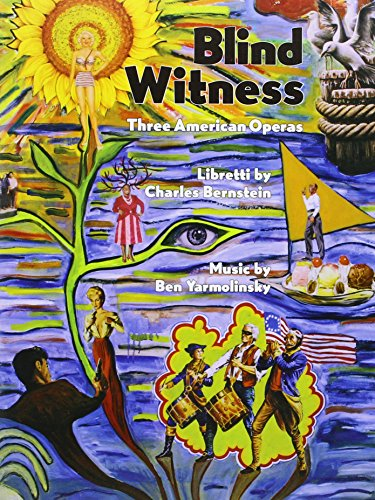Blind Witness: Three American Operas (Ps3577): Charles Bernstein