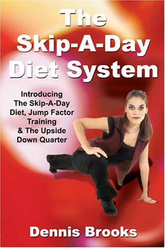 9781600022302: The Skip-A-Day Diet System