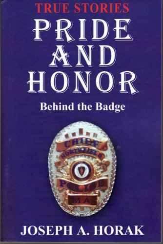 Pride and Honor (9781600022937) by Joseph A. Horak