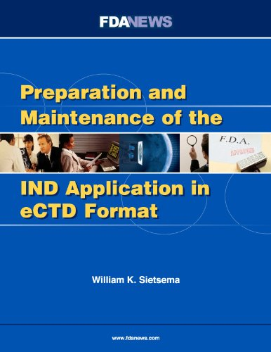 9781600040061: Preparation and Maintenance of the IND Application in eCTD Format