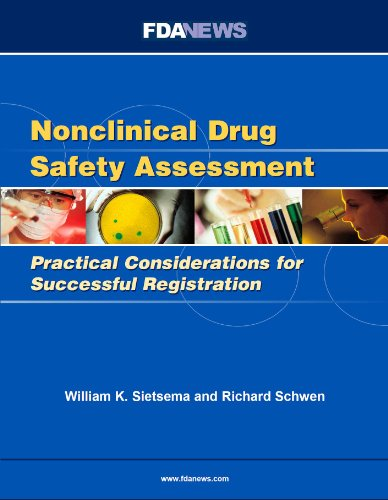 9781600040542: Nonclinical Drug Safety Assessment: Practical Considerations for Successful Registration