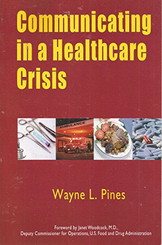 9781600040825: Communicating in a Healthcare Crises