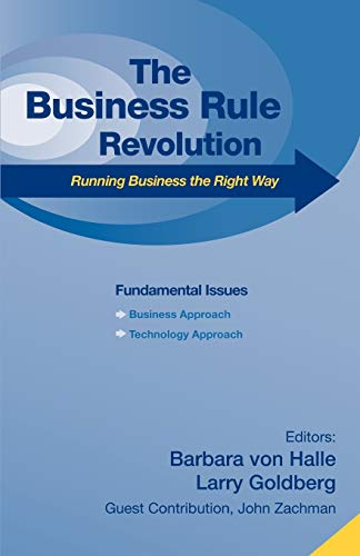 9781600050138: Business Rule Revolution: Running Business the Right Way