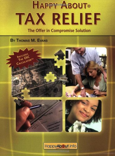 9781600050237: Happy about Tax Relief: The Offer in Compromise Solution