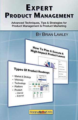9781600050794: Expert Product Management: Advanced Techniques, Tips and Strategies for Product Management & Product Marketing