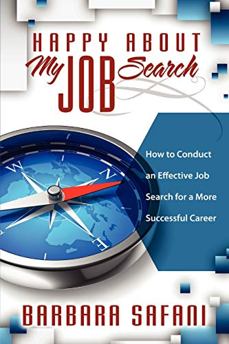 9781600052248: Happy About My Job Search: How to Conduct an Effective Job Search for a More Successful Career