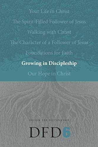 Growing In Discipleship (Design For Discipleship V6) (Revised)