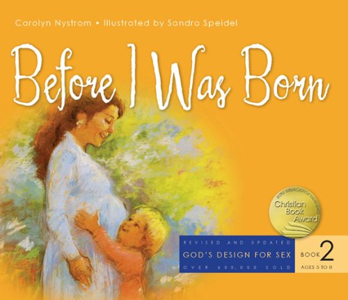 9781600060144: Before I Was Born (God's Design for Sex)