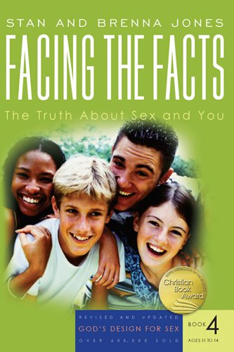 9781600060151: Facing the Facts: The Truth About Sex and You (God's Design for Sex)