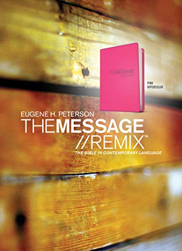 Message Remix 2.0 Bible-MS-Numbered Hypercolor (Hardcover): Eugene H. Peterson