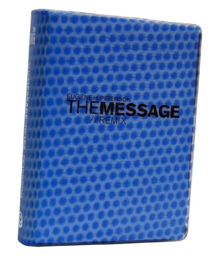 The Message//REMIX 2.0 Hypercolor Blue Bubble: Peterson, Eugene H.