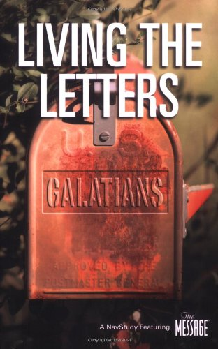 9781600060298: Living the Letters: Galatians