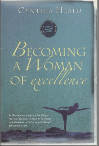9781600060496: Becoming A Woman Of Excellence