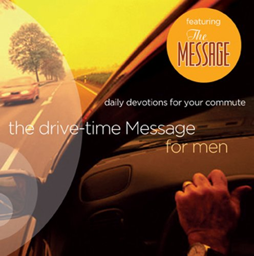 The Drive-Time Message for Men 1: Daily Devotions for Your Commute: Management, Smith