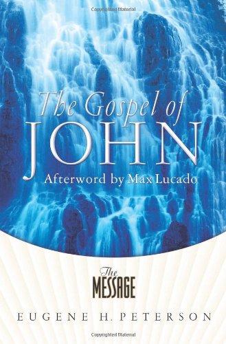 9781600060748: The Message The Gospel of John: The Gospel of John in Contemporary Language