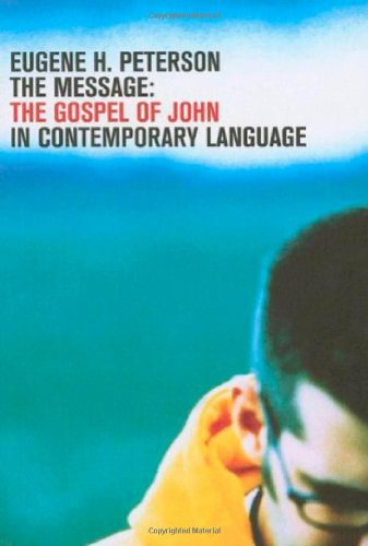 9781600061066: The Message Gospel of John: Retail/Youth Eidtion)