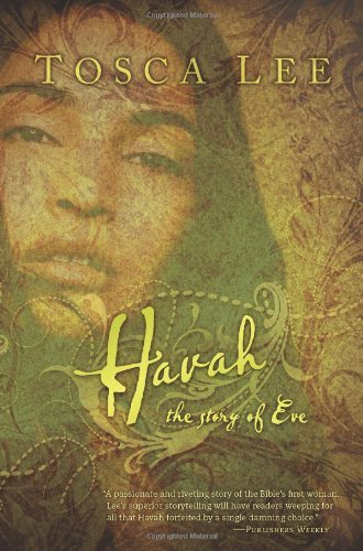 9781600061240: Havah: The Story of Eve - A Novel