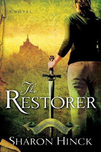 9781600061318: The Restorer (The Sword of Lyric Series #1)