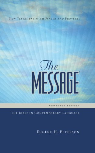 9781600061387: The Message: The Bible in Contemporary Language: Numbered Edition--New Testament, Psalms & Proverbs