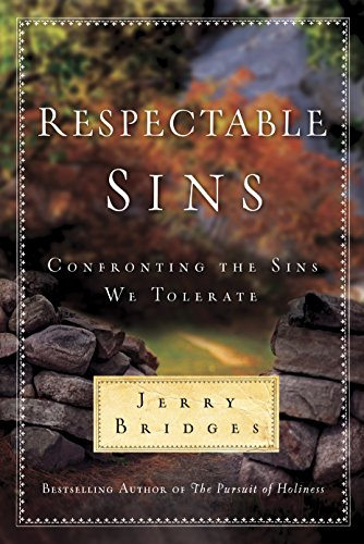 9781600061400: Respectable Sins: Confronting the Sins We Tolerate