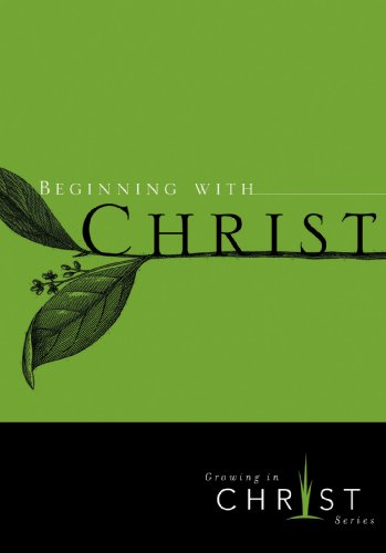 9781600061691: Beginning with Christ [10 Pack]