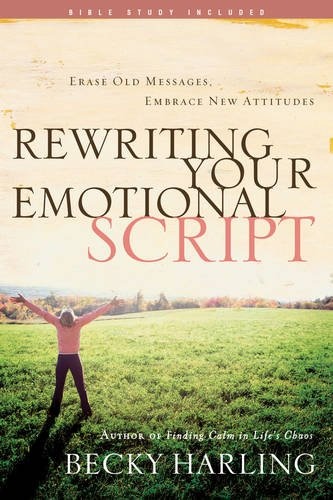 9781600061882: Rewriting your Emotional Script