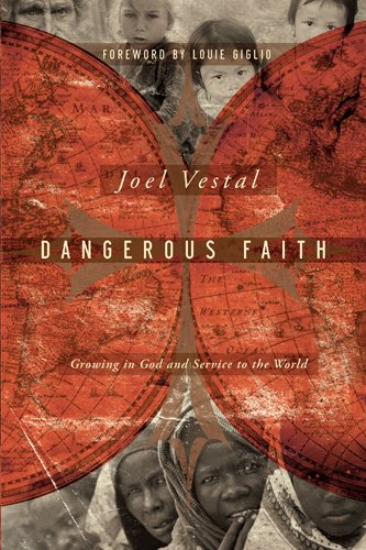 9781600061974: Dangerous Faith: Growing in God and Service to the World