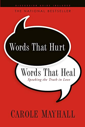 9781600062124: Words That Hurt, Words That Heal: Speaking the Truth in Love