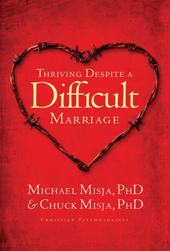 Thriving Despite A Difficult Marriage: Michael Misja; Chuck Misja