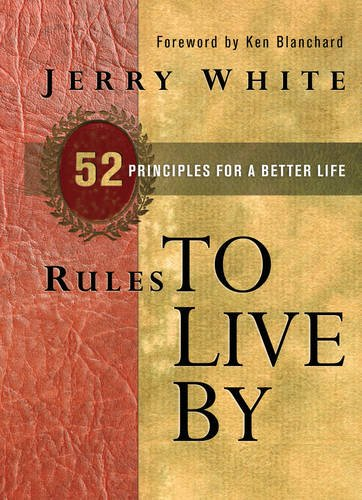 9781600062704: Rules to Live By: 52 Principles for a Better Life