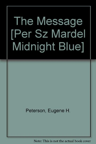 9781600062889: The Message [Per Sz Mardel Midnight Blue]