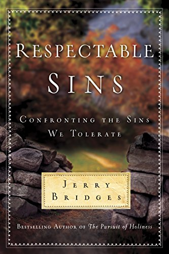 9781600062926: Respectable Sins: Confronting the Sins We Tolerate